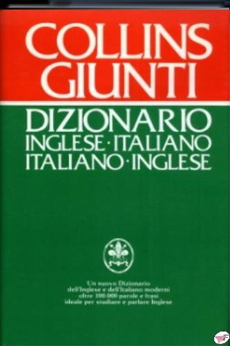 DIZIOANARIO INGLESE ITALIANO COLLINS GIUNTI