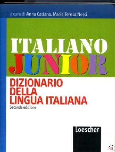 ITALIANO JUNIOR DIZIONARIO DELLA LINGUA ITALIANA J