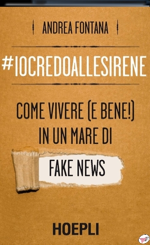 #IOCREDOALLESIRENE. COME VIVERE (E BENE!