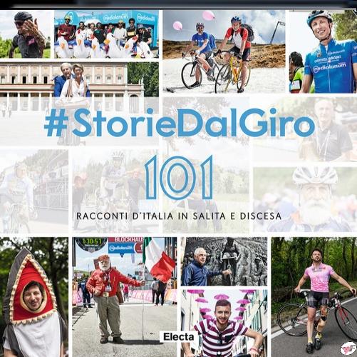 #STORIEDALGIRO. 101 RACCONTI D'ITALIA IN